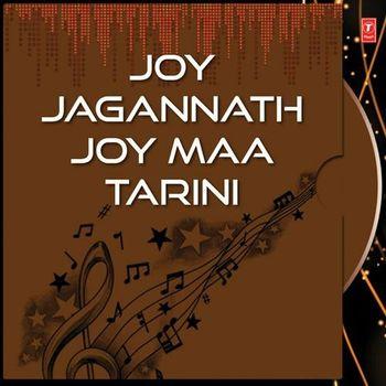 Joy Jagannath Joy Maa Tarini