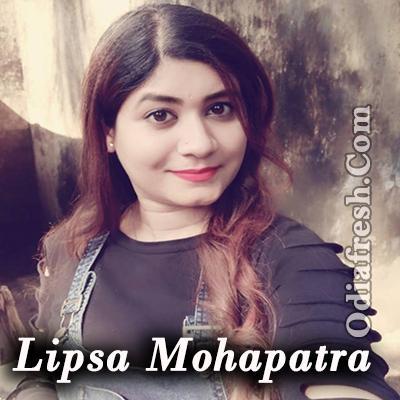 Lipsa Mohapatra New Song 2019
