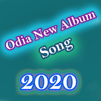 New Odia Album Song 2020