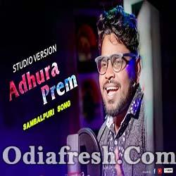 Adhura Prem - New Sambalpuri Song (Jasobant Sagar)