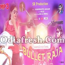 Bullet Raja (Jasobant Sagar) New Sambalpuri Song