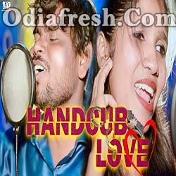 Handcub Love - Jasobanta sagar, Chandrama - New Samabalpuri Song