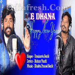 E Dhana Happy New Year - Umakanta Barik,Rajesh