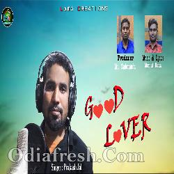 GooD LoveR  - Sambalpuri Song
