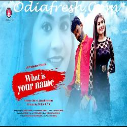 What Is Your Name - Sambalpuri Song