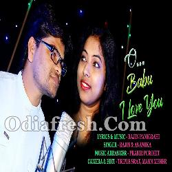 New Sambalpuri Song - O Babu I Love You