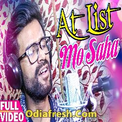 At List Mo Saha Rahijaona (Sabisesh) Odia Song
