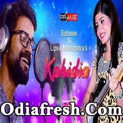 Kahidia (Lipsa,Sabises) Odia New Song