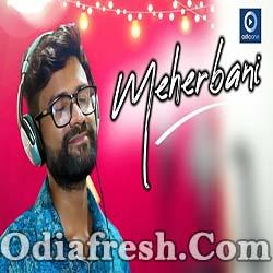 MEHERBANI - ODIA NEW ALBUM SONG BY SABISESH