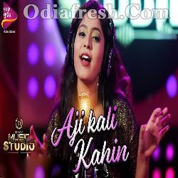 Aji Kali Kahin - Odia Album Song