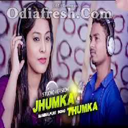 Jhumka Thumka - Romantic Sambalpuri Song By Nil Sagar - Rojalin Sahu