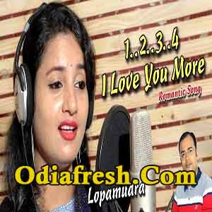 One Two Three Four I Love You More (Lopamudra) Romantic Song
