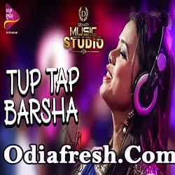 Tup Tap Barsha - Odia Album Song By Antara