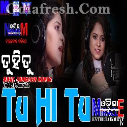 Tu Hi Tu - Odia Album Song