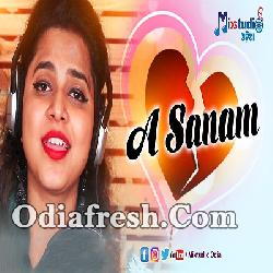 A Sanam - Odia Sad Song by Asima Panda