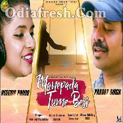 MANEPADA TUME BESI - New sad romantic song By Asima Panda,Pravat Singh