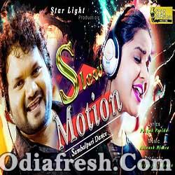 Slow Motion - Odia Dance Song by Human Sagar, Asima Panda