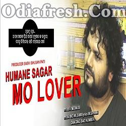 MO LOVER - Odia New Sad Song By Humane Sagar