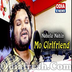 Tu Nahelu Nahin Mo Girlfriend - A New Romantic Odia song (Humane Sagar)