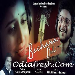 Bechara Dil - Odia Song
