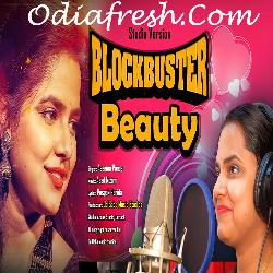 Blockbuster Beauty - Odia Song