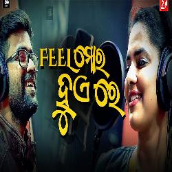Feel Mora Hue Re - Odia Album Song