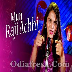 Mun Raji Achhi - Romantic Song