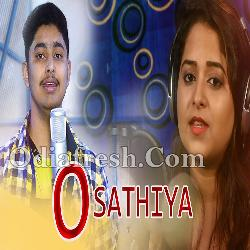 O Sathiya - New Odia Romatic Song